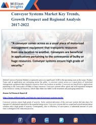 Conveyor Systems Market Key Trends, Growth Prospect and Regional Analysis 2017-2022