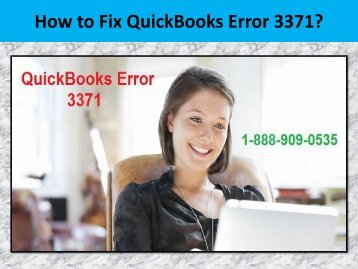 Call 1-888-909-0535 to fix QuickBooks Error 3371