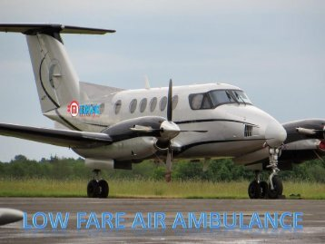 Get Advanced Medical Facilities Air Ambulance Services in Kolkata at Low-Cost