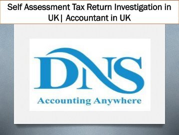 Self Assessment Tax Return Investigation in UK| Accountant in UK