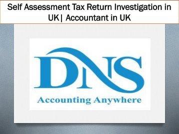 Self Assessment Tax Return Investigation in UK| Accountant in UK