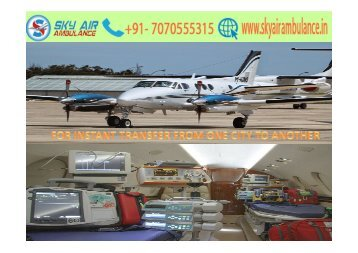 SKY AIR AMBULANCE FROM BANGALORE TO DELHI WITH MEDICAL TEAM