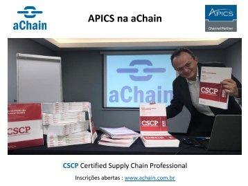 APICS na aChain! Certificações CPIM, CSCP e CLTD