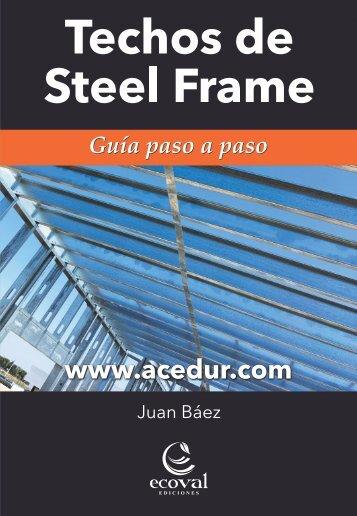 TECHOS DE STEEL FRAME - GUÍA PASO A PASO