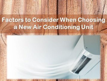 Factors to Consider When Choosing a New Air Conditioning Unit