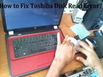 Fix Toshiba Disk Read Error
