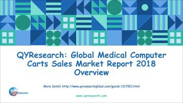QYResearch: Global Medical Computer Carts Sales Market Report 2018 Overview