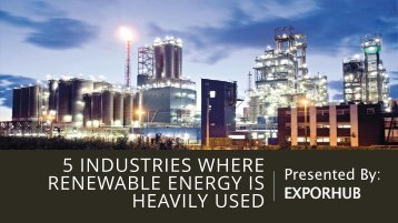 5 Industries Where Renewable Energy is heavily Used