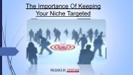 The Importance Of Keeping Your Niche Targeted
