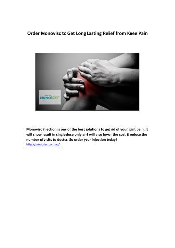 Order Monovisc to Get Long Lasting Relief from Knee Pain