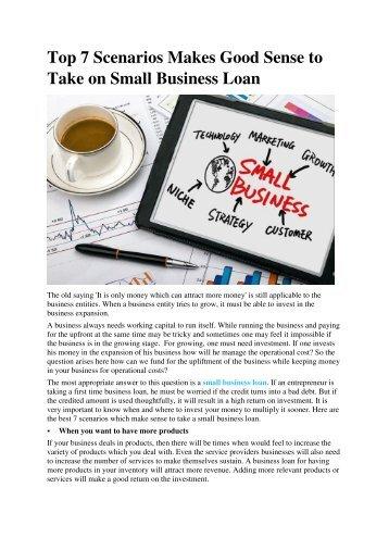 Top 7 Scenarios Makes Good Sense to Take on Small Business Loan