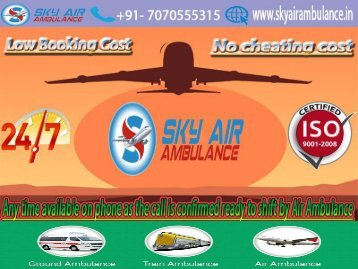 Book Quick and Reliable Air Ambulance Services in Patna Economical Rate
