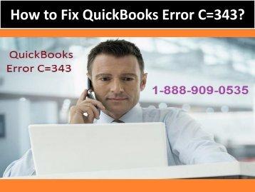 1-888-909-0535 to fix QuickBooks Error C=343