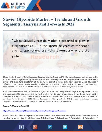 Steviol Glycoside Market – Trends and Growth, Segments, Analysis and Forecasts 2022