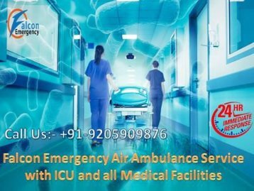 Get the Best and Reliable Air Ambulance Service in Nanded and Port Blair by Falcon Emergency