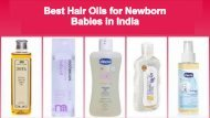 Best Hair Oil For Faster Baby Hair Growth