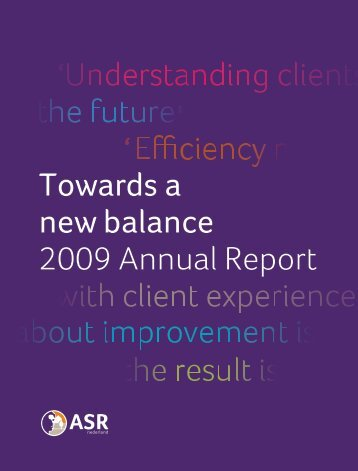 Towards a new balance 2009 Annual Report - ASR