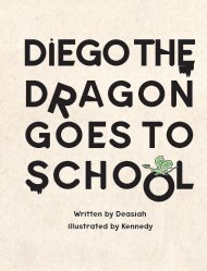 Diego The Dragon Goes to School