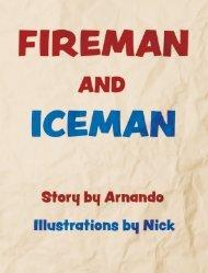 Fireman and Iceman