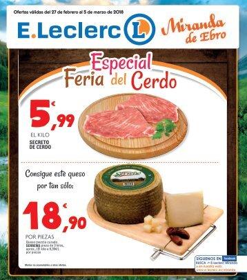 E.Leclerc Especial feria del cerdo hasta 5 de marzo 2018 Miranda de Ebro