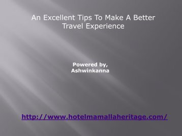 An excellent tips to make your better travel experience