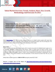Tahini Market Overview, Trends, Analysis, Share, Size, Growth, Methodology And Forecasts To 2021
