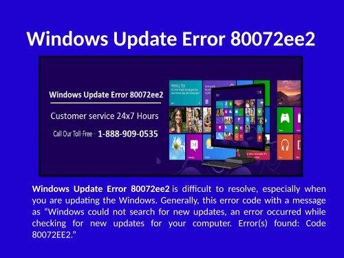Fix Windows Update Error 80072ee2 Call 1-888-909-0535
