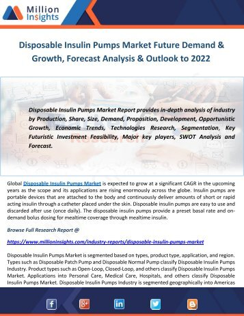 Disposable Insulin Pumps Market Future Demand & Growth, Forecast Analysis & Outlook to 2022