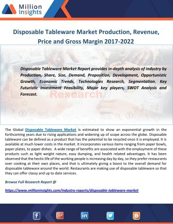 Disposable Tableware Market Production, Revenue, Price and Gross Margin 2017-2022