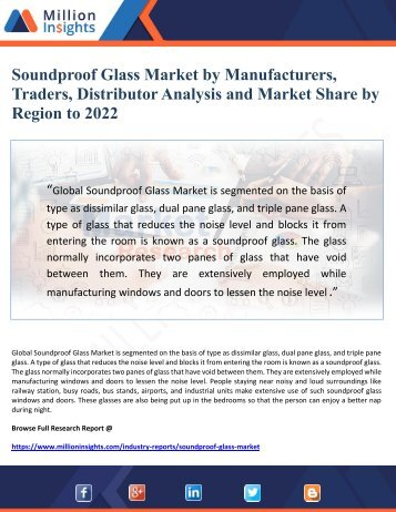 Soundproof Glass Market by Manufacturers,Traders, Distributor Analysis and Market Share by Region to 2022
