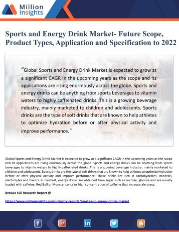 Sports and Energy Drink Market- Future Scope, Product Types, Application and Specification to 2022