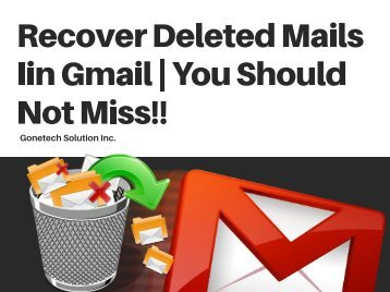 Easy Steps To Recover Your Deleted Mails IN Gmail - 2018 | You Can't Miss!!!