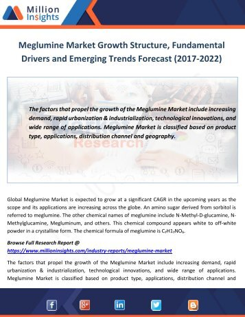 Meglumine Market Drivers and Emerging Trends Forecast (2017-2022)
