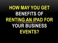 How may you get benefits of renting an iPad for your business events?