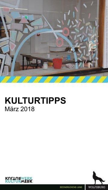 KulturTipps März 2018
