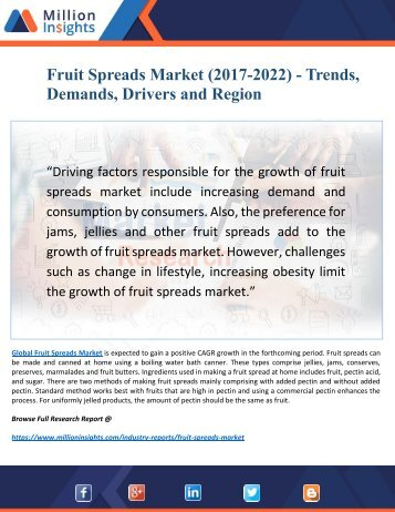 Fruit Spreads Market -2022: Consumption, Benefits, Sale Price Analysis and Capacity