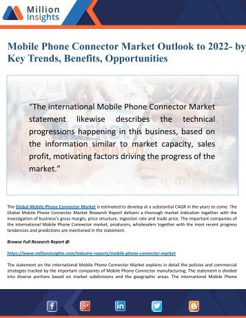 Mobile Phone Connector Market (2017-2022) by Top Manufacturers, Country and Applications