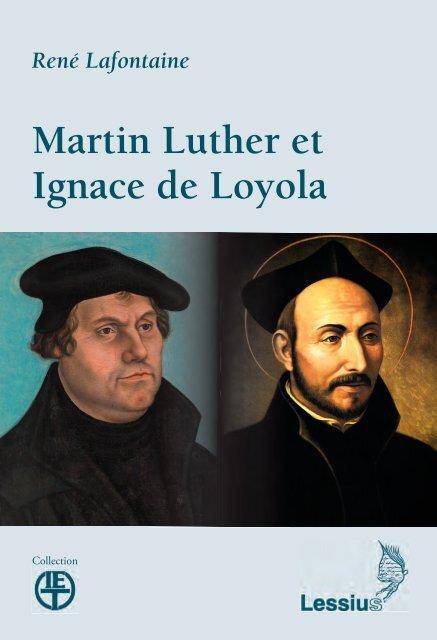 Martin Luther et Ignace de Loyola