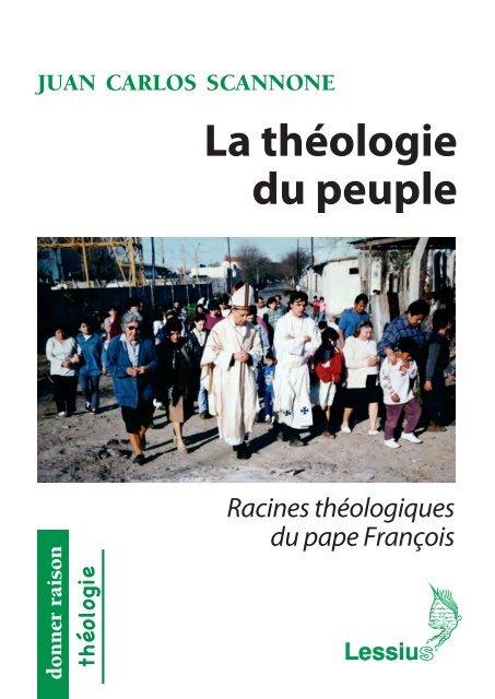 La théologie du peuple. Racines théologiques du pape François