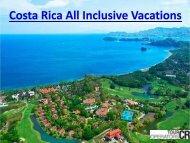 Costa Rica All Inclusive Vacations