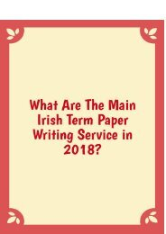 What Are the Main Irish Term Paper Writing Service in 2018