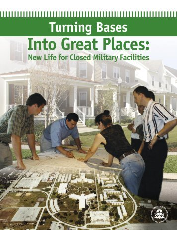 U.S. EPA: Smart Growth: Turning Bases Into Great Places: New Life ...