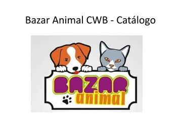 Bazar Animal CWB - Catálogo