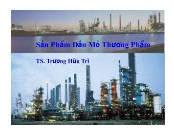 Sản Phẩm Dầu Mỏ Thương Phẩm TS. Trương Hữu Trì