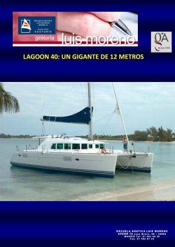 LAGOON 40 UN GIGANTE DE 12 METROS - Nauta360