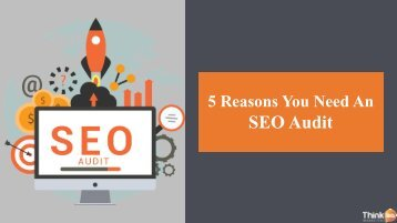 Why Do You Need An SEO Audit?
