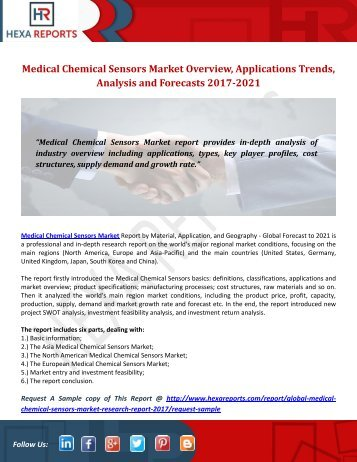 Medical Chemical Sensors Market Overview, Applications Trends, Analysis and Forecasts 2017-2021