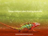 Cheap Custom Label Printing Australia - Chameleon Print Group