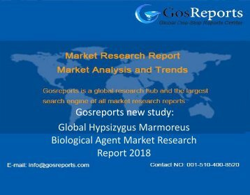 Global Hypsizygus Marmoreus Biological Agent Market Research Report 2018