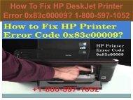 Call +1-800-597-1052 Fix HP DeskJet Printer Error 0x83c00009